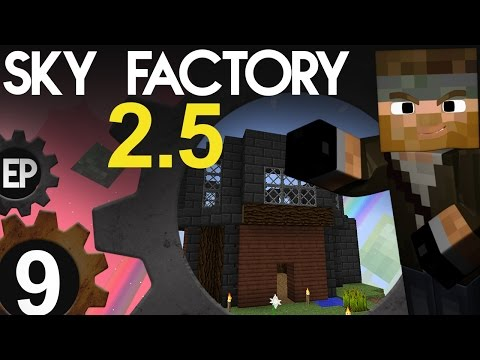 Going UP! | Sky Factory 2.5 | Ep.9