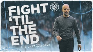 'Fight 'Til The End' Episode 1 | Man City 2018/19 Documentary