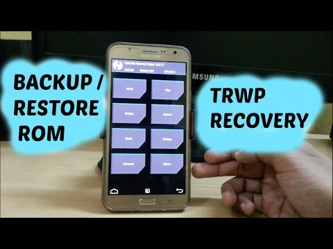 How To Backup/Restore ROM Using TWRP Recovery | Tech Portal