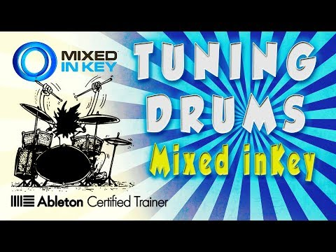 Mixed in Key/Ableton Live - Tuning your Drums to your track (remix/bootleg)