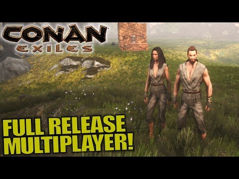 FULL RELEASE MULTIPLAYER! | Conan Exiles | Let's Play Multiplayer Gameplay | S03E01