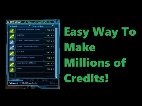SWTOR: Using Universal Prefabs To Make Credits (Patch 5.5.1)