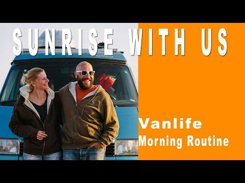 Vanlife Morning Routine