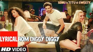 Bom Diggy Diggy (Lyrical Video) | Zack Knight | Jasmin Walia | Sonu Ke Titu Ki Sweety