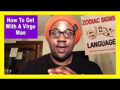 How To Get With A Virgo Man [Patience Is A Virtue With This Guy!]