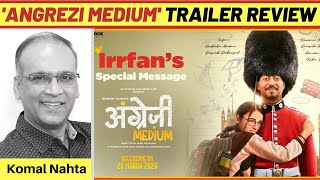 'Angrezi Medium' trailer review