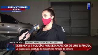 DETIENEN A 9 POLÍCIAS POR LA DESAPARICION DE LUIS ESPINOZA