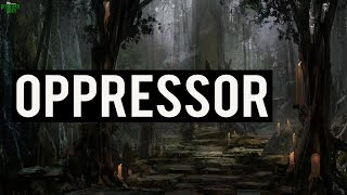 Are You An Oppressor? (Must Watch)