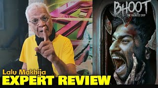 Lalu Makhija EXPERT REVIEW on Bhoot: The Haunted Ship | Vicky Kaushal | Bhoot Public Review