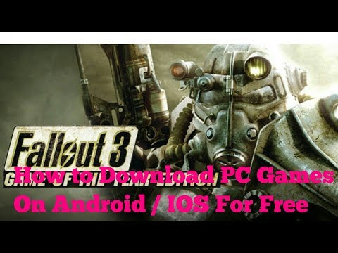 How to any download PC games on Android/IOS for free