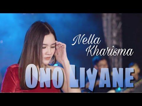 Download Lagu Nella Kharisma Ono Liyane Mp3