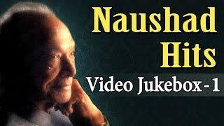 Naushad Ali Hits (HD) - Jukebox 1 - Evergreen Romantic Old Hindi Songs