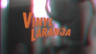 Vinyl Laranja - Camels [recording Sessions Part. 2]