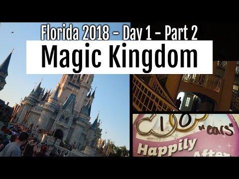 Walt Disney World - 2018 : Day 1 Part 2 - Magic Kingdom