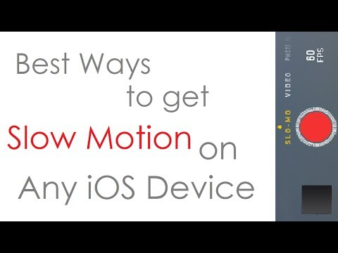 Best Ways to get Slow Motion on any iOS Device