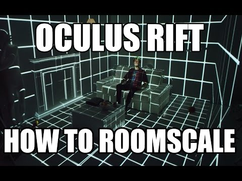 Oculus Rift Roomscale Tutorial