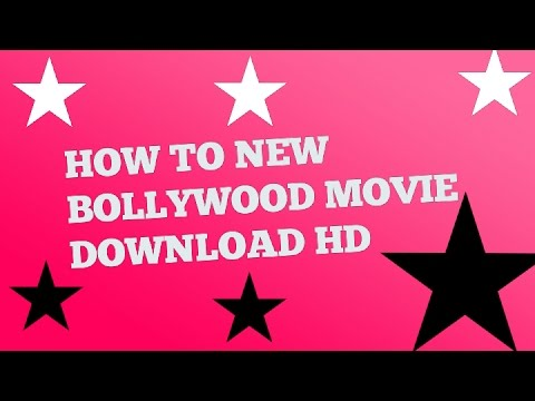 HOW TO NEW BOLLYWOOD MOVIE DOWNLOAD HD in hindi