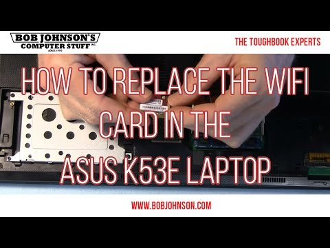 How to Replace the WIFI card in the ASUS K53E Laptop