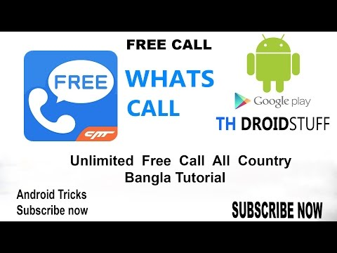 Free Call All Country  for Android app Bangladesh to another country free