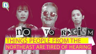 Racist Things People from the Northeast are Tired of Hearing | The Quint
