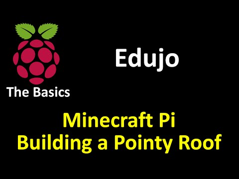 11 MineCraft Pi: Building House with Pointy Roof - Edujo