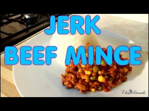 Jerk Beef Mince With Rice New Recipe (Jamaican Cooking) | Recipes By Chef Ricardo