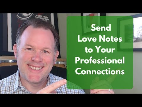 WHY YOU SHOULD SEND LOVE NOTES TO YOUR BUSINESS CONTACTS