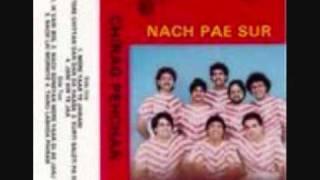 Mangal Singh - Nach Sohniya Mere Yaar Di Eh Jhanj - Nach Pae Sur 1985