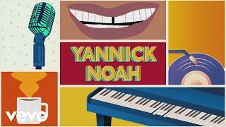Yannick Noah - Todo Esta Bien (Lyrics Video)
