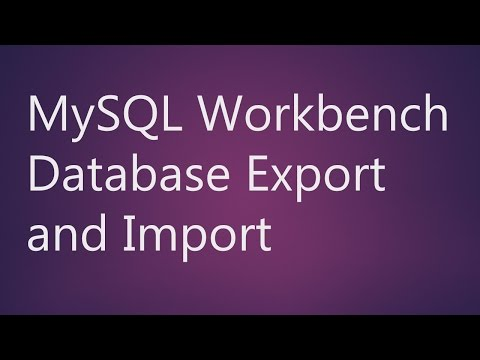MySQL Workbench Database Export and Import