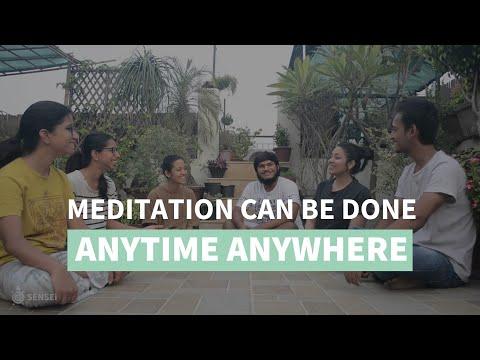 Myth Breaker: Meditation can be done anytime, anywhere! | SENSEi India