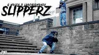 P110 - Glockamoley & LoochieMoney - Slipperz [Music Video]
