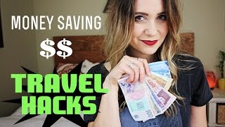 Money Saving TRAVEL HACKS