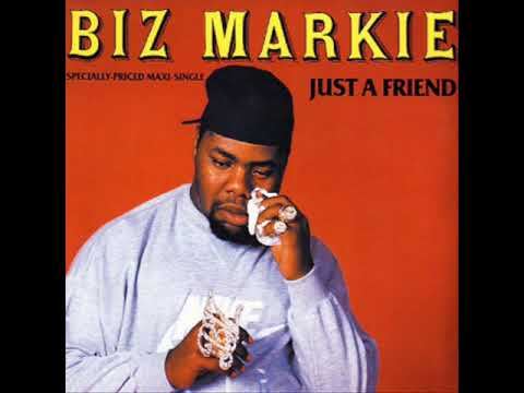 Biz Markie - Just a Friend
