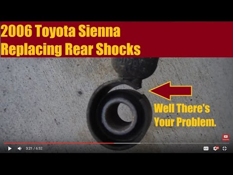 2006 Toyota Sienna - Replacing Rear Shocks