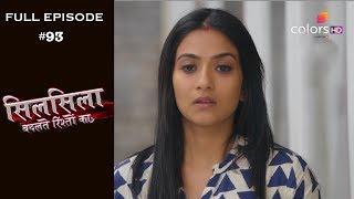 Silsila Badalte Rishton Ka - 10th October 2018 - सिलसिला बदलते रिश्तों का  - Full Episode