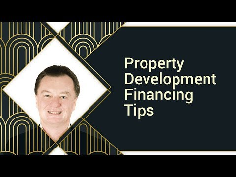 Property Development Financing