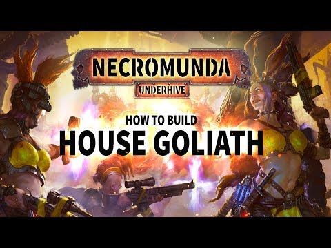 Necromunda: How to build House Goliath.