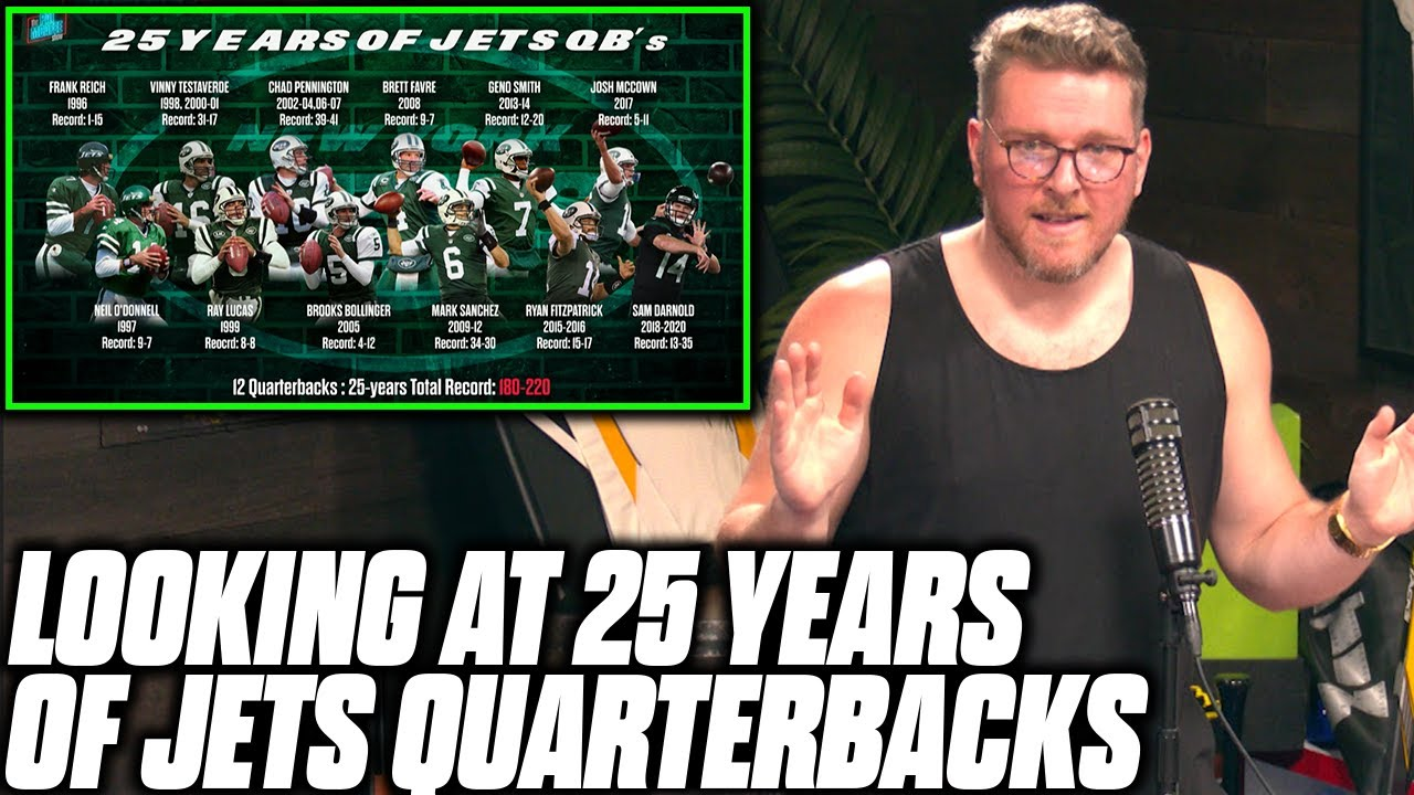 Pat McAfee Reacts To The Jets History Of Terrible QBs