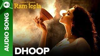 Dhoop - Full Audio Song | Deepika Padukone & Ranveer Singh
