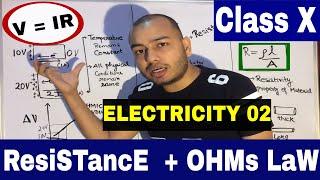 OHMs LaW & ReSisTaNcE : (english) X Class ICSE / CBSE : Electricity 02