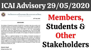 ICAI Advisory 29/05/2020 || Members, Students & All Other Stakeholders