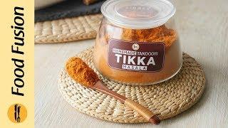 Homemade Tandoori Tikka Masala Recipe By Food Fusion