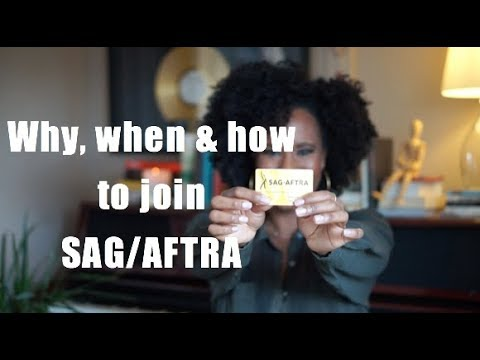 Why, When & How to Join SAG-AFTRA