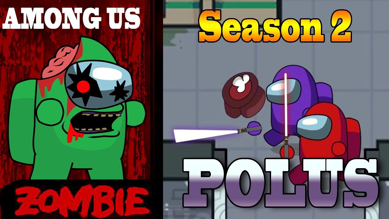 AMONG US Zombie Animation Season 2 - POLUS