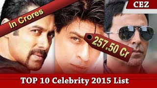 Top 10 Highest Paid Bollywood Actors 2015 - 2016