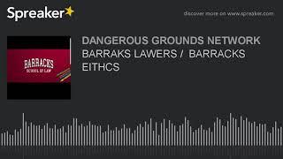 BARRAKS LAWERS /  BARRACKS EITHCS (part 2 of 7)