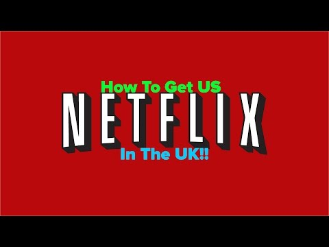 *Updated* New How to get american Netflix in the UK and Canada. XBOX IPAD IPHONE Etc