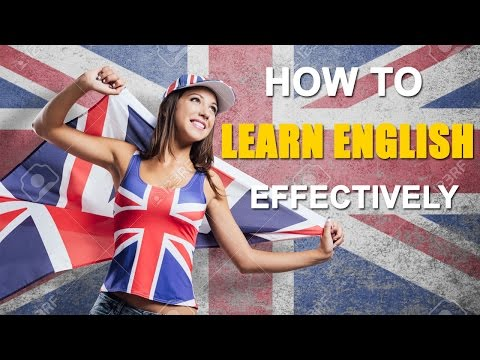LEarn English Fast - How to Learn English Effectively and Achieve Fluency