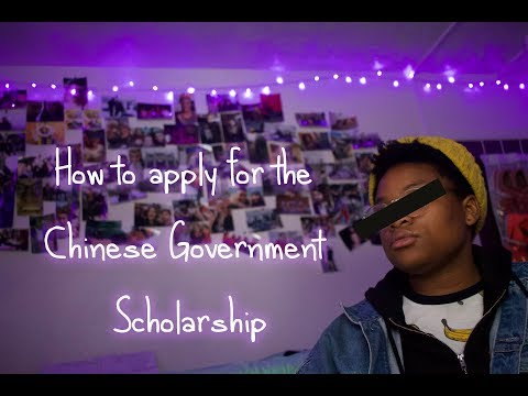 How to Apply for the Chinese Government Scholarship  2018